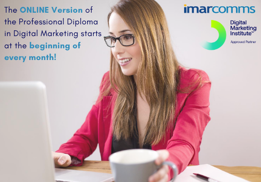 The Online Version of the Professional Diploma in Digital Marketing Starts Every Month